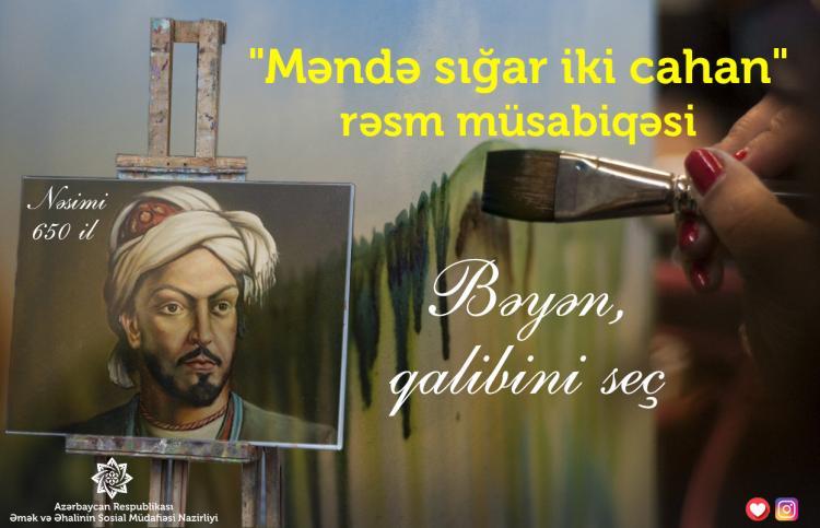 """""""Məndə sığar iki cahan"""" rəsm müsabiqəsi uzanır"""